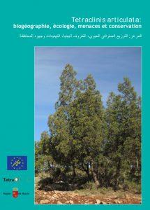 Tetraclinis articulata: biogéographie, écologie, menaces et conservation